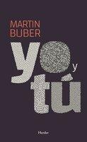 Yo y tú - Martin Buber
