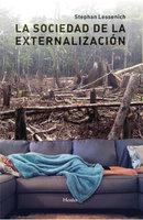 La sociedad de la externalización - Stephan Lessenich