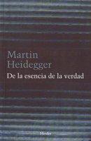 De la esencia de la verdad - Martin Heidegger