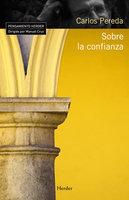 Sobre la confianza - Carlos Pereda