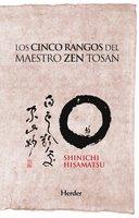 Los cinco rangos del maestro Zen Tosan - Hôseki Shinichi Hisamatsu