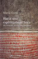 Hacia una espiritualidad laica - Marià Corbí Quiñonero