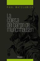 La coleta del barón Münchhausen - Paul Watzlawick