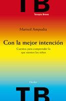 Con la mejor intención - Marisol Ampudia