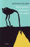 Psicoanálisis al alcance de todos - Antoni Talarn