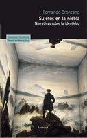 Sujetos en la niebla - Fernando Broncano