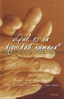 ¿Qué es la dignidad humana? - Francesc Torralba Roselló