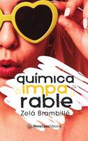 Química imparable - Zelá Brambillé