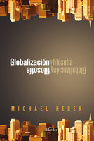 Globalización y filosofía - Michael Reder