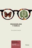 Psicoanálisis y familia - Anna Maria Nicolò