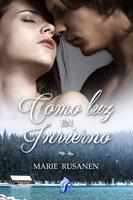 Como luz en invierno - Marie Rusanen