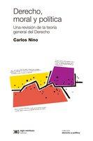 Derecho, moral y política - Carlos Nino