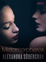 Metamorpheros - Alexandra Södergran