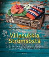 Villasukkia Strömsöstä - Lee Esselström, Tanja Majava, Eva-Maria Oksman, Anna-Kaisa Piispanen, Marianne Wasberg