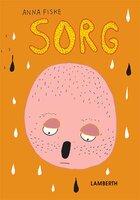 Sorg - Anna Fiske