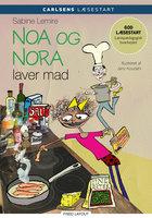 Carlsens læsestart - Noa og Nora laver mad - Sabine Lemire