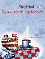 Sønderjysk kaffebord - Siegfred Lenz