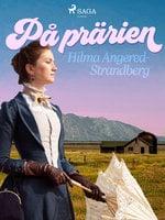 På prärien - Hilma Angered Strandberg