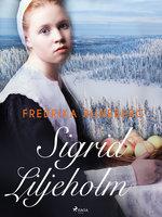 Sigrid Liljeholm - Fredrika Runeberg