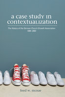 A Case Study in Contextualization - Fred W. McRae