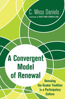 A Convergent Model of Renewal - C. Wess Daniels