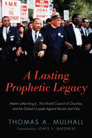 A Lasting Prophetic Legacy - Thomas Mulhall