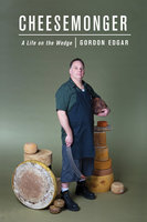 Cheesemonger - Gordon Edgar