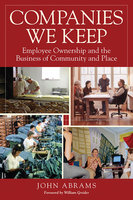 Companies We Keep - John Abrams