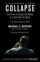 Confronting Collapse - Michael C. Ruppert