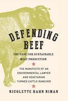 Defending Beef - Nicolette Hahn Niman