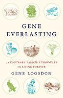 Gene Everlasting - Gene Logsdon