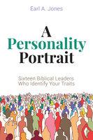 A Personality Portrait - Earl A. Jones
