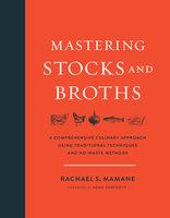 Mastering Stocks and Broths - Rachael Mamane