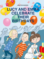 Lucy and Emma Celebrate Their Birthdays - Line Kyed Knudsen