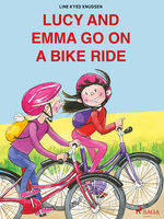 Lucy and Emma go on a Bike Ride - Line Kyed Knudsen