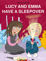 Lucy and Emma Have a Sleepover - Line Kyed Knudsen