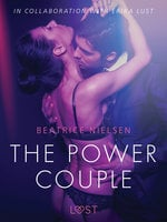 The Power Couple – Erotic Short Story - Beatrice Nielsen