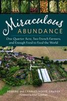 Miraculous Abundance - Perrine Hervé-Gruyer, Charles Hervé-Gruyer