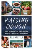 Raising Dough - Elizabeth Ü