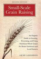 Small-Scale Grain Raising - Gene Logsdon