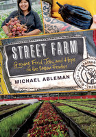 Street Farm - Michael Ableman