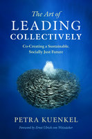 The Art of Leading Collectively - Petra Kuenkel