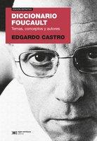 Diccionario Foucault - Edgardo Castro