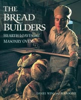 The Bread Builders - Alan Scott, Daniel Wing