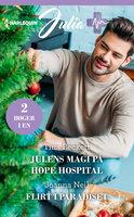 Julens magi på Hope Hospital / Flirt i paradiset - Joanna Neil,Tina Beckett