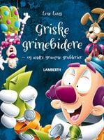 Griske grinebidere - Lene Lang