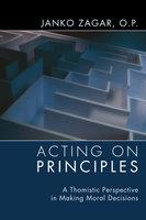 Acting on Principles - Janko Zagar