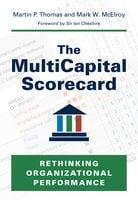 The MultiCapital Scorecard - Martin P. Thomas, Mark W. McElroy