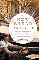 The New Bread Basket - Amy Halloran