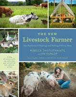 The New Livestock Farmer - Rebecca Thistlethwaite, Jim Dunlop